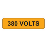 380 Volts Label (V380-)