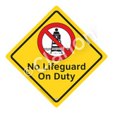 No Lifeguard on Duty Sign (WSS2101-02a-e) )