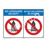 No Lifeguard on Duty Sign (WSS2151-04b-esm) )