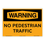 Warning/No Pedestrian Sign (OS1016WH-)