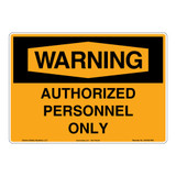 Warning/Authorized Personnel Sign (OS1021WH-)