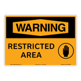 Warning/Restricted Area Sign (OS1027WH-)