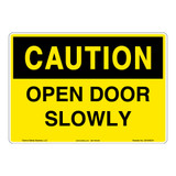 Caution/Open Door Slowly Sign (OS1045CH-)