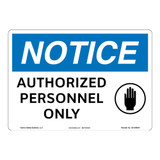 Notice/Authorized Personnel Only Sign (OS1046NH-)