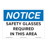 Notice/Safety Glasses Required Sign (OS1051NH-)