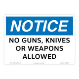 Notice/No Guns Knives Sign (OS1053NH-)