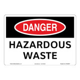 Danger/Hazardous Waste Sign (OS1094DH-)
