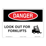 Danger/Look Out for Forklifts Sign (OS1107DH-)