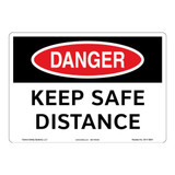 Danger/Keep Safe Distance Sign (OS1119DH-)