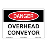 Danger/Overhead Conveyor Sign (OS1124DH-)