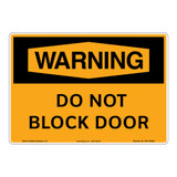 Warning/Do Not Block Door Sign (OS1140WH-)