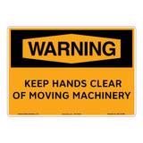 Warning/Keep Hands Clear of Moving Machinery Sign (OS1141WH-)