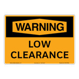 Warning/Low Clearance Sign (OS1147WH-)