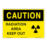 Caution/Radiation Area Keep Out Sign (OS1190CH-)