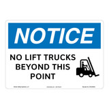 Notice/No Lift Trucks Sign (OS1234NH-)