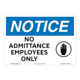 Notice/No Admittance Sign (OS1243NH-)