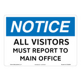 Notice/All Visitors Must Report Sign (OS1255NH-)