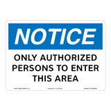 Notice/Only Authorized Persons Sign (OS1256NH-)