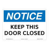 Notice/Keep This Door Closed Sign (OS1270NH-)