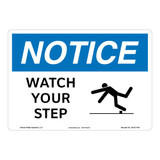 Notice/Watch Your Step Sign (OS1271NH-)
