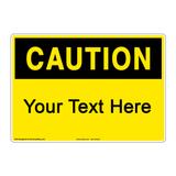 Custom OSHA Caution Sign