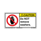 Caution/Do Not Remove Washers (C27800-05)