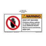 Warning/Keep Off Machine (C4764-03)
