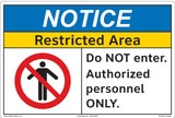 Notice/Restricted Area Do NOT enter. Authorized personnel ONLY.(FM180-)