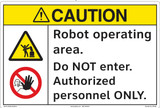 Caution/Robot moves without warning. Keep AWAY.(FM190-)