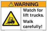 Warning/Watch for lift trucks. Walk carefully! (FM198-)