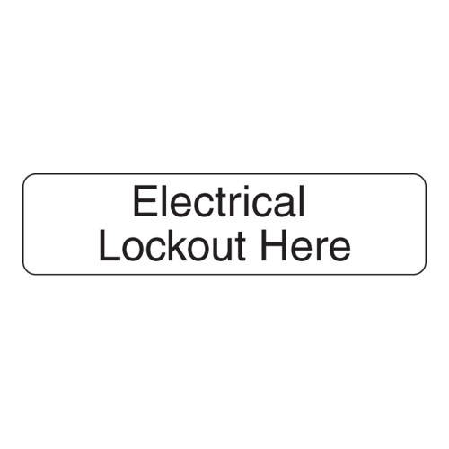 Electrical Lockout Here Label (ELEC-)