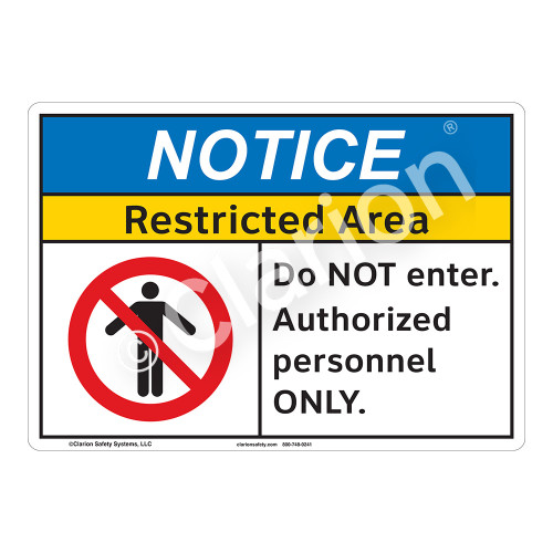 Notice Restricted Area Sign (F1114-)