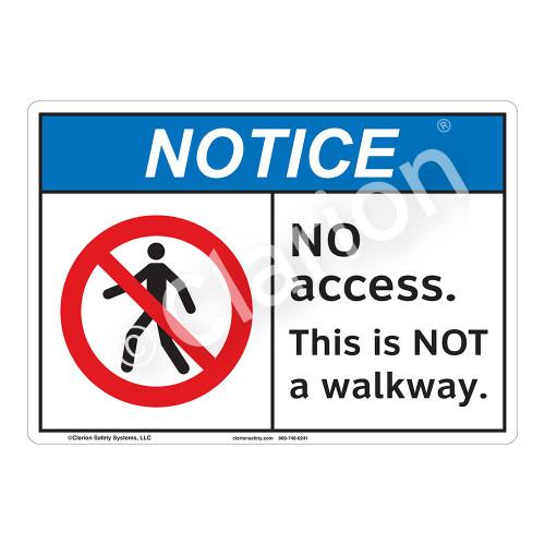 Notice No Access Sign (F1115-)