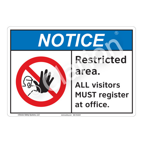 Notice Restricted Area Sign (F1119-)