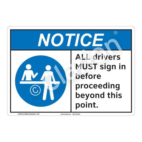 Notice All Drivers Sign (F1136-)