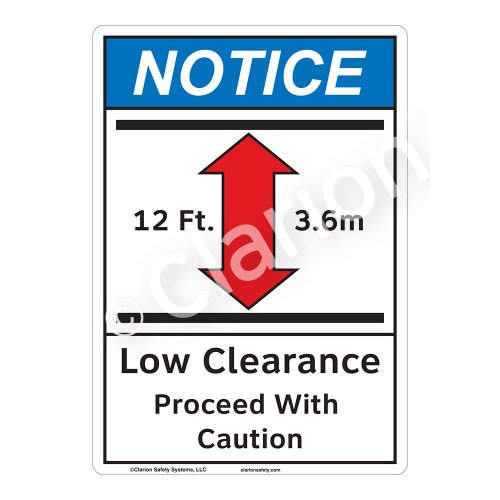 Notice Low Clearance Sign (F1138-)