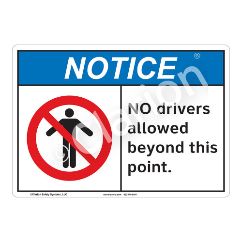 Notice No Drivers Sign (F1142-)