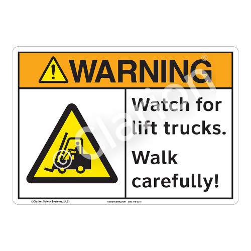 Warning Watch for Lift Trucks Sign (F1165-)