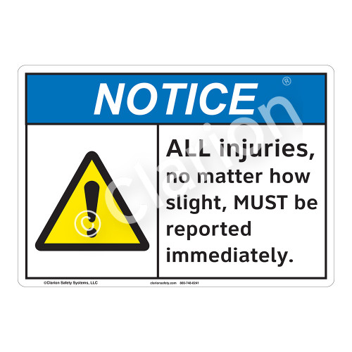 Notice/All Injuries Sign (F1237-)