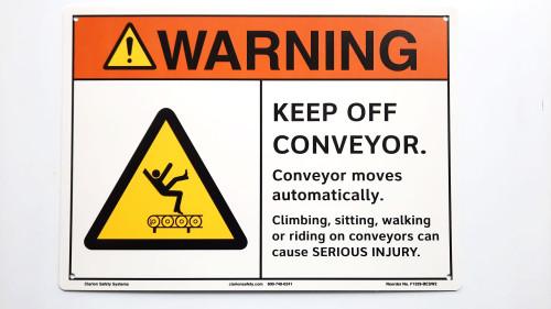 Warning Keep Off Conveyor Sign (F1329-)