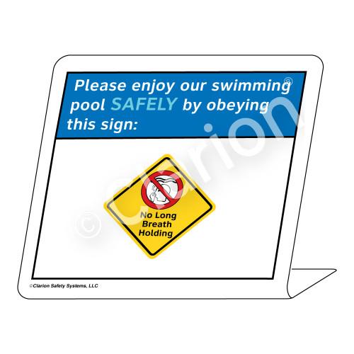 Placard/No Long Breath Holding Sign (WSS1706-35g-e) )