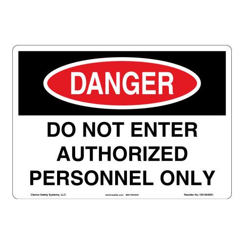Danger/Do Not Enter Sign (OS1004DH-)