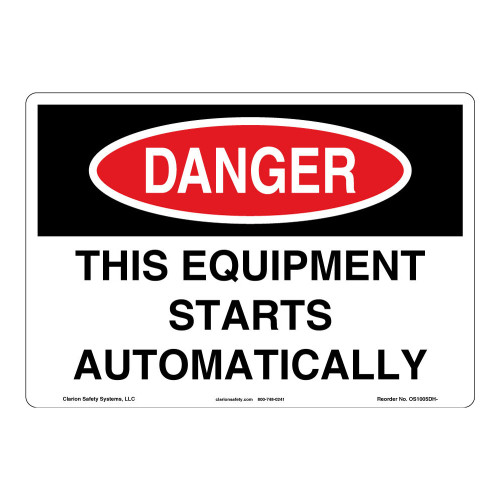 Danger/This Equipment Starts Sign (OS1005DH-)
