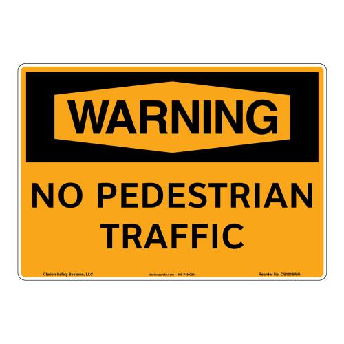 Warning/No Pedestrian Sign (OS1016WH-)