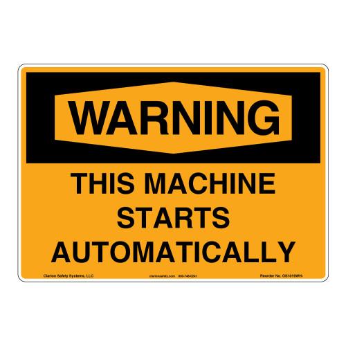 Warning/This Machine Starts Sign (OS1019WH-)