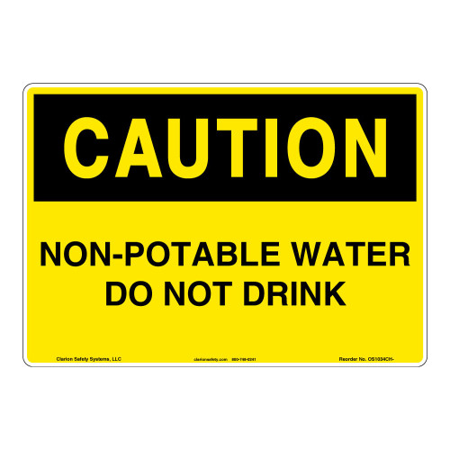 Caution/Non-Potable Water Sign (OS1034CH-)