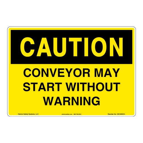 Caution/Conveyor May Start Sign (OS1035CH-)