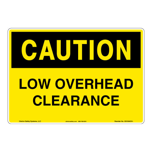 Caution/Low Overhead Sign (OS1044CH-)
