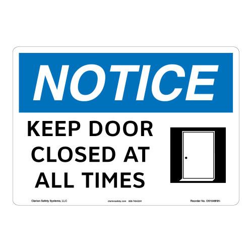 Notice/Keep Door Closed Sign (OS1049NH-)