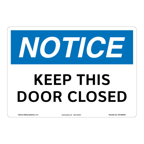 Notice/Keep This Door Closed Sign (OS1050NH-)